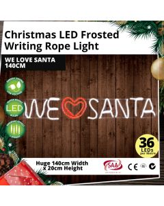 Christmas LED Frosted Writing Rope Light - We Love Santa 140cm